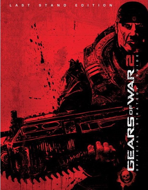 Gears Of War 2: Official Strategy Guide: Last Stand Edition Gears Of War 2 Os
