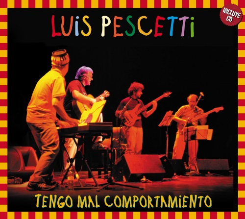 Image 0 of Tengo Mal Comportamiento By Pescetti Luis On Audio CD Album Children 2